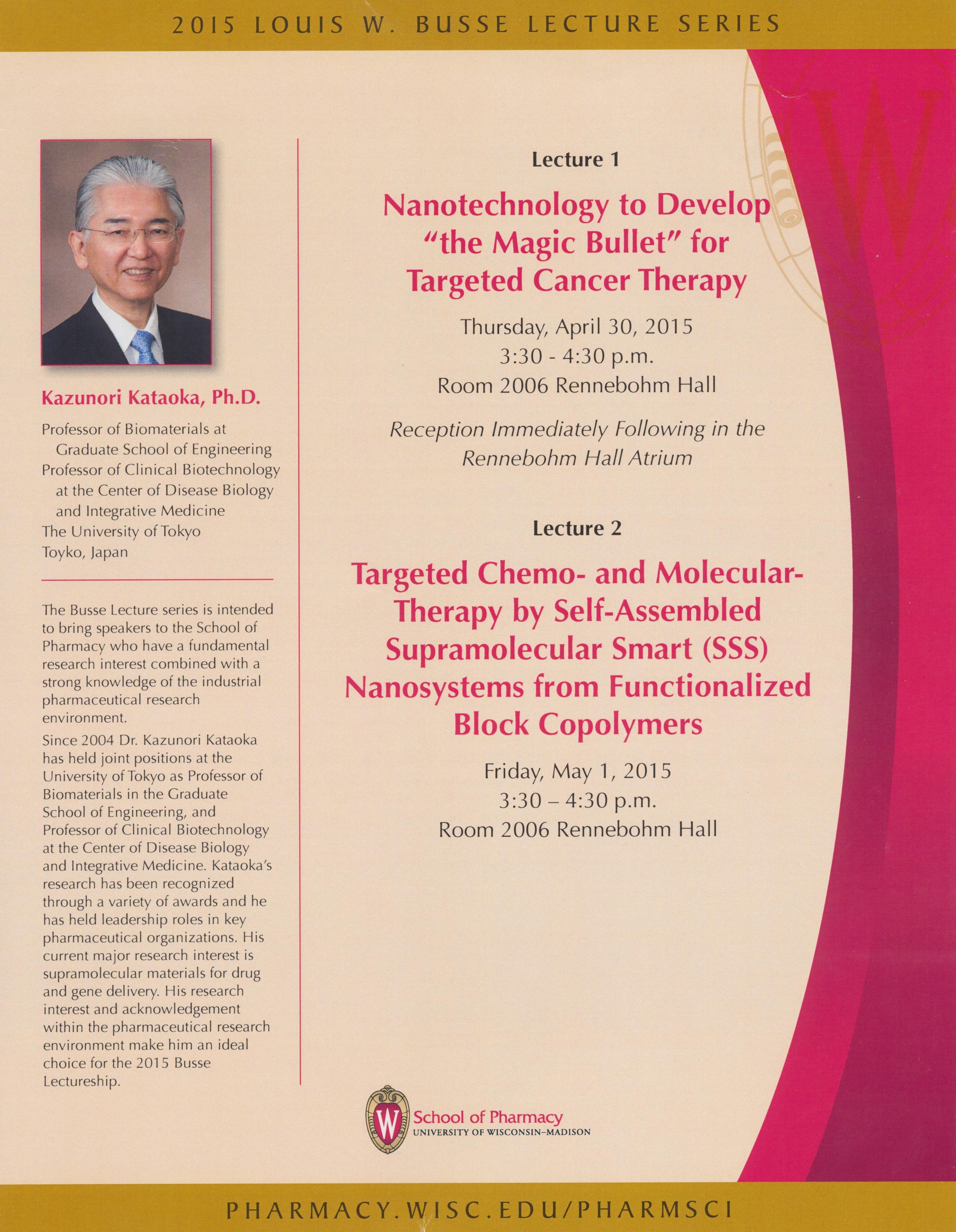 Kwok Pui Lan 0511 Prof Kazunori Kataoka Was Awarded From School Of Pharmacy University Wisconsin Madison To Have 2015 Louis W Busse Lectures On